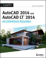 AAutoCAD 2014 and AutoCAD LT 2014: No Experience Required